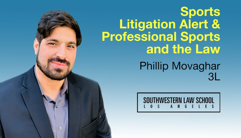 Image - Phillip Movaghar Writes for Sports Litigation Alert