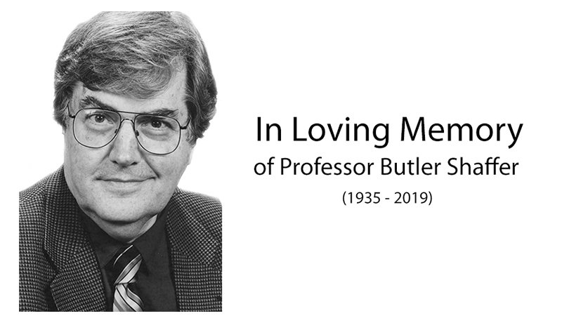 Image - Remembering Professor Butler Shaffer