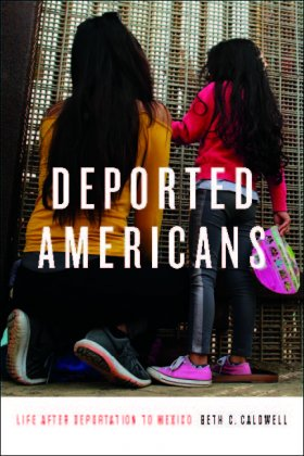 Image - Caldwell, Deported Americans_In The Shadow of Due Process